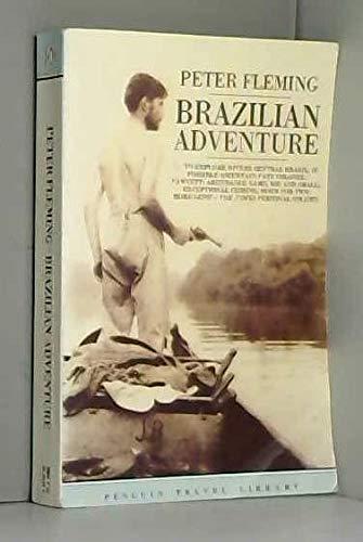 9780140095265: Brazilian Adventure (Travel Library)
