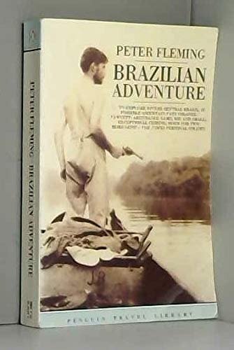 9780140095265: Brazilian Adventure (Travel Library)