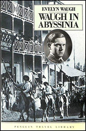 9780140095357: Waugh In Abyssinia (Travel Library)