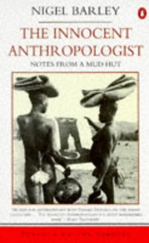 9780140095364: The Innocent Anthropologist: Notes from a Mud Hut (Travel Library)