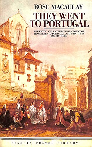 9780140095371: They Went to Portugal (Travel Library)
