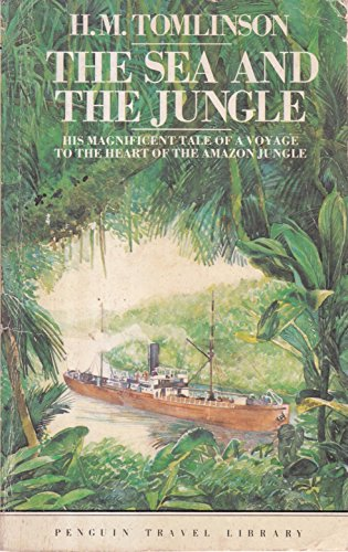 9780140095388: The Sea and the Jungle (Travel Library)