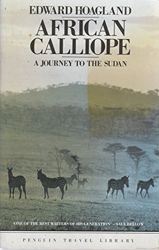 9780140095432: African Calliope: Journey to the Sudan (Travel Library)