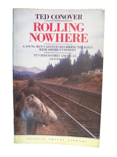 9780140095500: Conover Ted : Rolling Nowhere (Penguin travel library)
