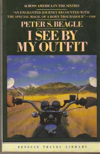 9780140095531: I See By My Outfit (Penguin Travel Library)