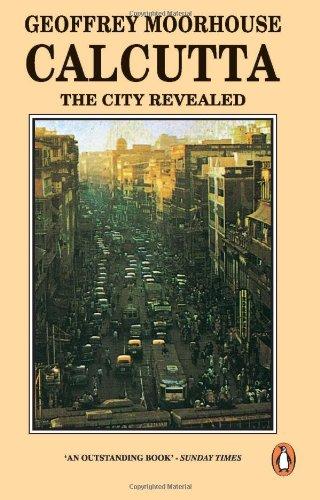 9780140095579: Calcutta, The City Revealed