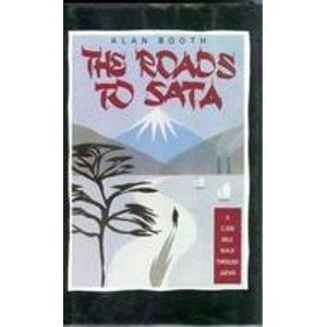 9780140095661: The Roads to Sata: A 2000-Mile Walk Through Japan