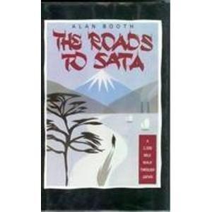 9780140095661: The Roads to Sata: A 2000-Mile Walk Through Japan