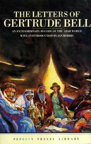 The Letters of Gertrude Bell (Travel Library): Bell, Gertrude