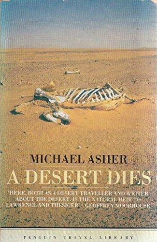 9780140095791: A Desert Dies (Travel Library)