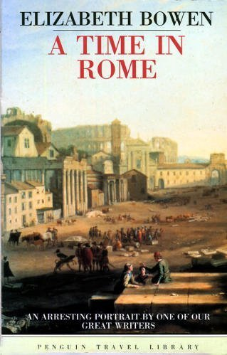 9780140095845: A Time in Rome (Travel Library)