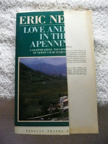 9780140095920: Love and War in the Apennines (Penguin Travel Library)