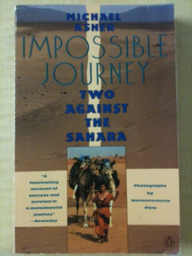 9780140095999: Impossible Journey: Two Against the Sahara (Penguin travel library)