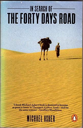 9780140096026: In Search of the Forty Days Road: Adventures with the Nomads of the Desert