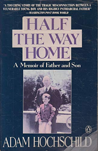 9780140096101: Half the Way Home: A Memoir of Father and Son
