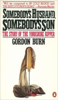 9780140096149: Somebody's Husband Somebody's Son: The Story of the Yorkshire Ripper