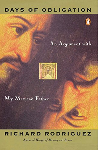 9780140096224: Days of Obligation: An Argument with My Mexican Father
