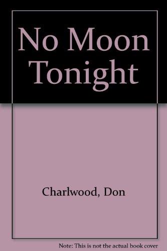 9780140096309: No Moon Tonight