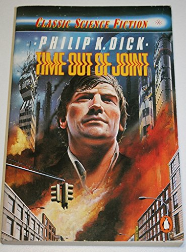 9780140096323: Time out of Joint (Classic Science Fiction)