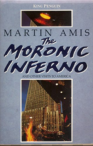 9780140096477: The Moronic Inferno and Other Visits to America (King Penguin)