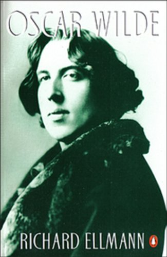 9780140096613: Oscar Wilde: A Biography