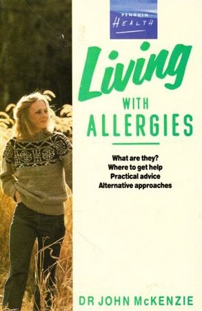 9780140096712: Living with Allergies (Health Library)
