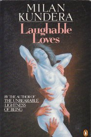 9780140096910: Laughable Loves: Revised Edition