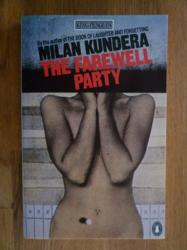 The Farewell Party: Revised Edition: Kundera, Milan
