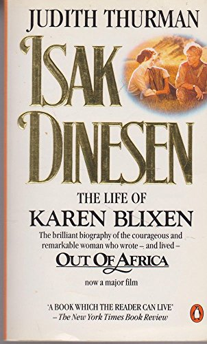 9780140096996: Isak Dinesen: The Life of Karen Blixen