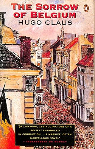 9780140097153: The Sorrow of Belgium (Penguin International Writers)