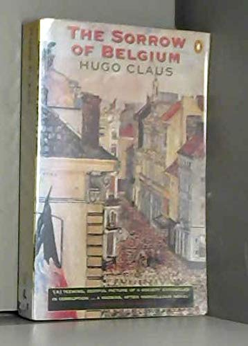 9780140097153: Sorrow Of The Belgium (Penguin International Writers)