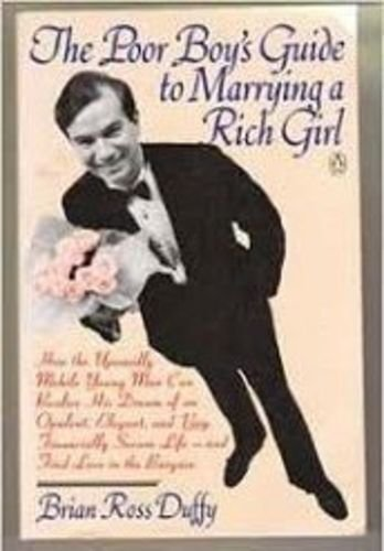 9780140097214: The Poor Boy's Guide To Marrying A Rich Girl
