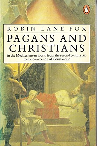 9780140097375: Pagans and Christians in the Mediterranean world from the second century AD to the conversion of Constantine