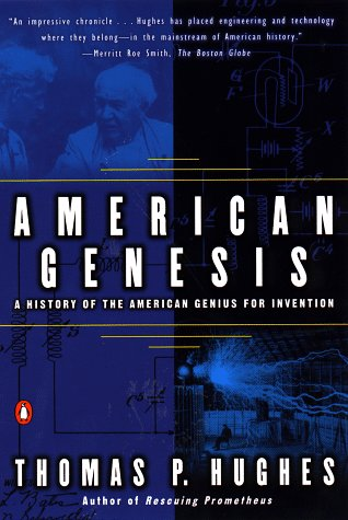 9780140097412: American Genesis: A Century of Invention and Technological Enthusiasm