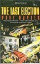 9780140097481: The Last Election: Novel (King Penguin)