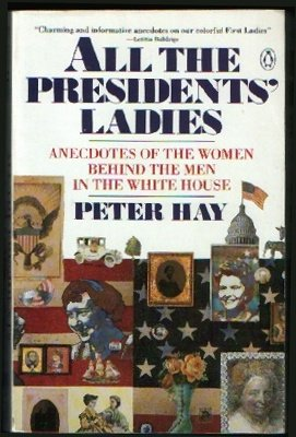 9780140097559: All the Presidents' Ladies