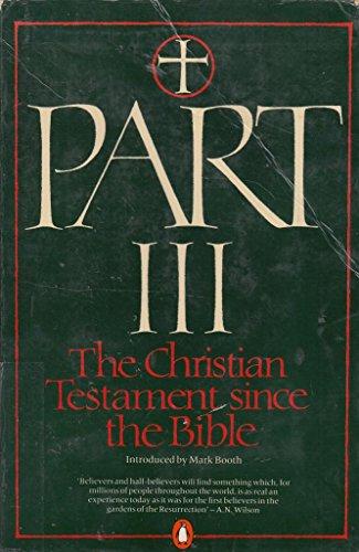 9780140097757: Part III: Christian Testament Since the Bible (Pelican books)