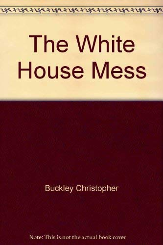9780140097931: The White House Mess