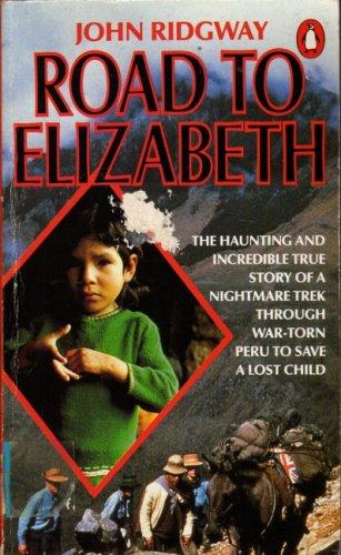 9780140098198: Road to Elizabeth