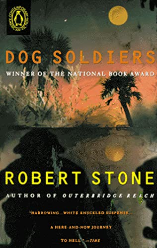 9780140098358: Dog Soldiers (Contemporary American Fiction)