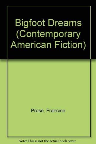 9780140098372: Bigfoot Dreams (Contemporary American Fiction)