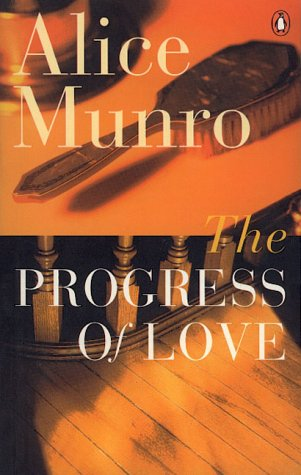 The Progress of Love (King Penguin): Munro, Alice