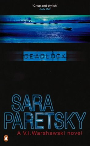 9780140099256: Deadlock (A V. I. Warshawski novel)