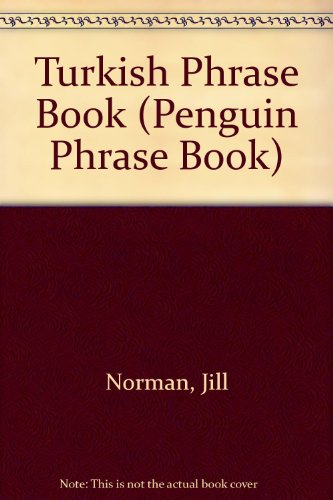 9780140099416: Turkish Phrase Book (Penguin Phrase Book)