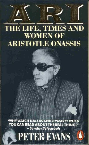 9780140099614: Ari: The Life, Times and Women of Aristotle Onassis