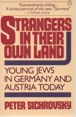 9780140099652: Strangers in Their Own Land: Young Jews in Germany and Austria Today
