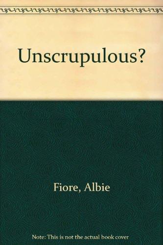 9780140099805: Unscrupulous?