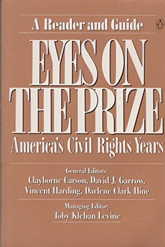 Eyes on the prize :America's civil rights years : a reader and guide