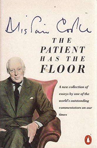 9780140099928: The Patient Has the Floor