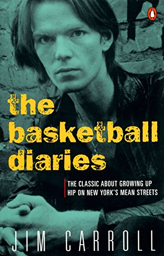 9780140100181: The Basketball Diaries: The Classic About Growing Up Hip on New York's Mean Streets